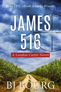 James 516 by B. J. Bourg