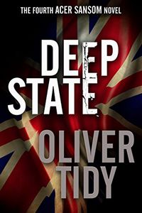 Deep State by Oliver Tidy