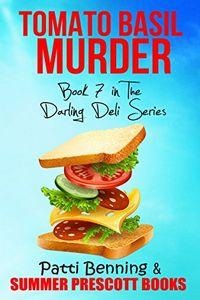 Tomato Basil Murder by Patti Benning