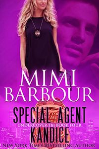 Special Agent Kandice by Mimi Barbour