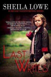 Last Writes by Sheila Lowe