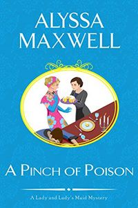 A Pinch of Poison by Alyssa Maxwell