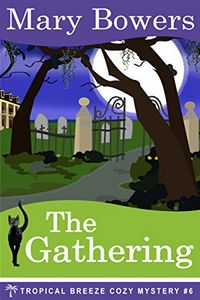 The Gathering by Mary Bowers