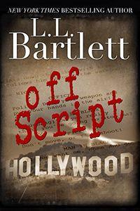 Off Script by L. L. Bartlett