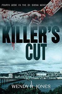 Killer's Cut by Wendy H. Jones