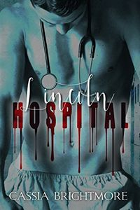 Lincoln Hospital by Cassia Brightmore