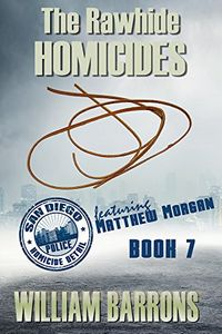 The Rawhide Homicides by William Barrons