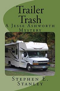 Trailer Trash by Stephen Stanley