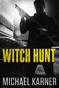 Witch Hunt by Michael Karner