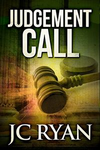 Judgment Call by J. C. Ryan