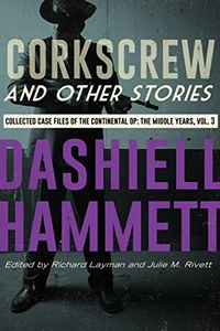 Corkscrew and Other Stories by Dashiell Hammett