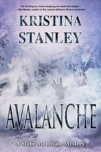 Avalanche by Kristina Stanley