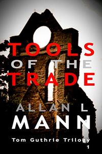 Tools of the Trade by Allan L. Mann