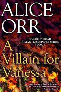A Villain for Vanessa by Alice Orr