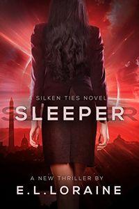 Sleeper by E. L. Loraine