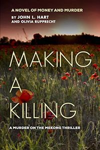 Making a Killing by John L. Hart and Olivia Rupprecht