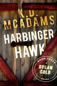 Harbinger Hawk by K. D. McAdams