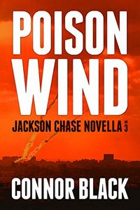 Poison Wind by Connor Black
