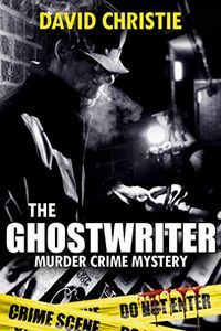 The Ghostwriter by David Christie