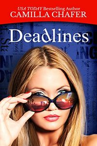 Deadlines by Camilla Chafer