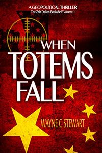 When Totems Fall by Wayne C. Stewart