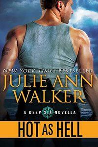 Hot as Hell by Julie Ann Walker