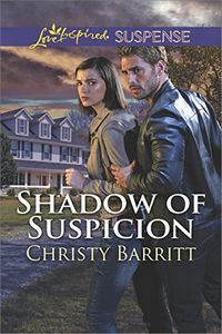 Shadow of Suspicion by Christy Barritt