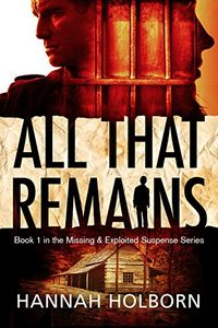 All That Remains by Hannah Holborn