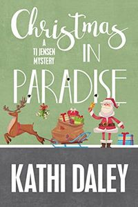 Christmas in Paradise by Kathi Daley
