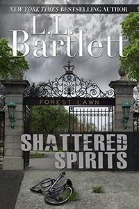 Shattered Spirits by L. L. Bartlett