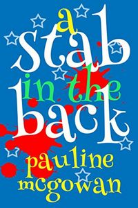 A Stab in the Back by Pauline McGowan