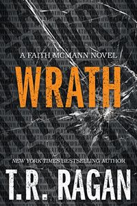 Wrath by T. R. Ragan