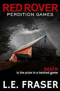 Red Rover, Perdition Games by L. E. Fraser