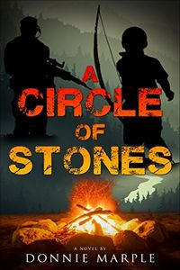 A Circle of Stones by Donnie Marple