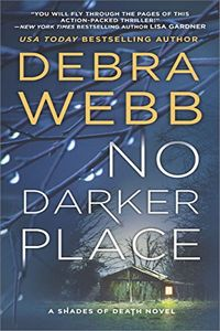 No Darker Place by Debra Webb