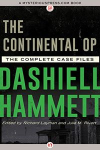 The Continental Op by Dashiell Hammett