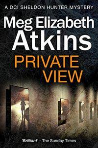 Private View by Meg Elizabeth Atkins