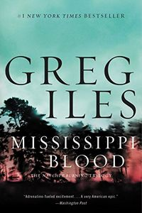 Mississippi Blood by Gerg Iles