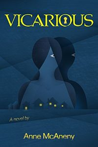 Vicarious by Anne McAneny