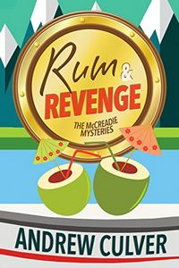 Rum and Revenge by Andrew Culver