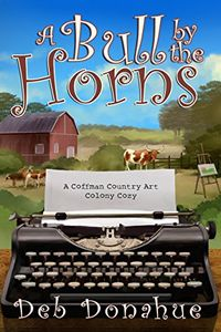 A Bull by the Horns by Deb Donahue
