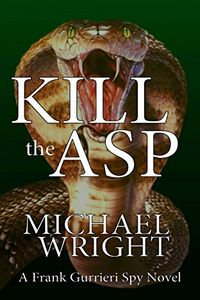 Kill the Asp by Michael Wright