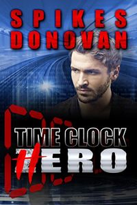 Time Clock Hero by Spikes Donovan