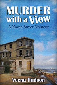Murder With a View by Veena Hudson