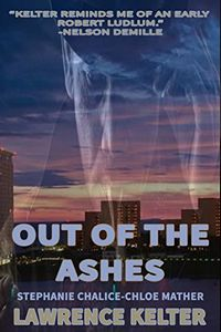 Out of the Ashes by Lawrence Kelter