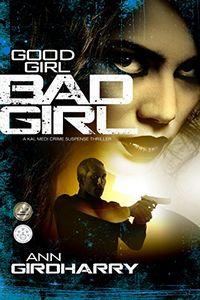 Good Girl Bad Girl by Ann Girdharry