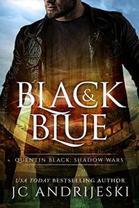 Black and Blue by J. C. Andrijeski