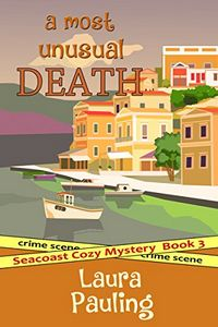 A Most Unusual Death by Laura Pauling