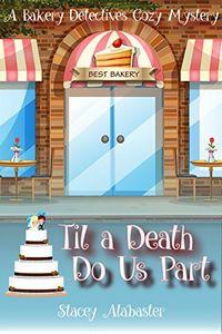 Til a Death Do Us Part by Stacey Alabaster