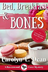 Bed, Breakfast, and Bones by Carolyn Dean